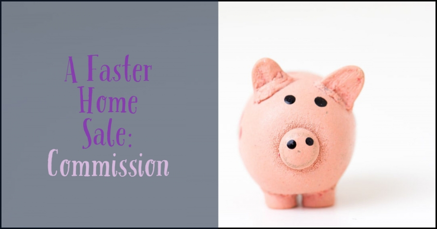 A Faster Home Sale: Commission