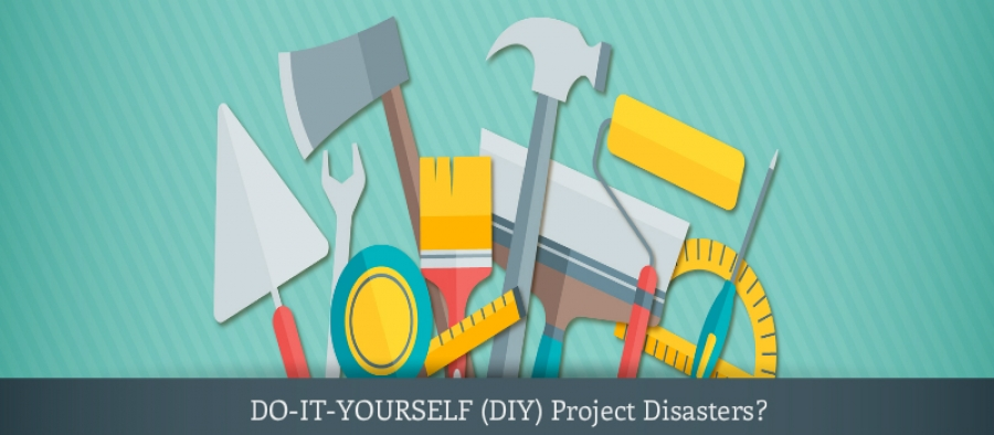 DIY Disasters Call For An Urgent Need Of Home or Content Insurance
