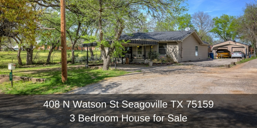 408 N Watson St Seagoville TX 75159 | 3 Bedroom House for Sale