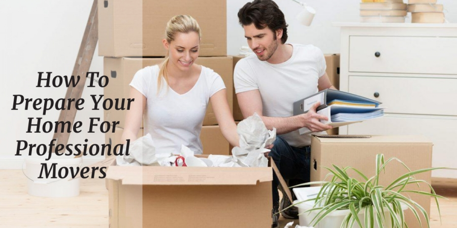 How To Prepare Your Home For Professional Movers