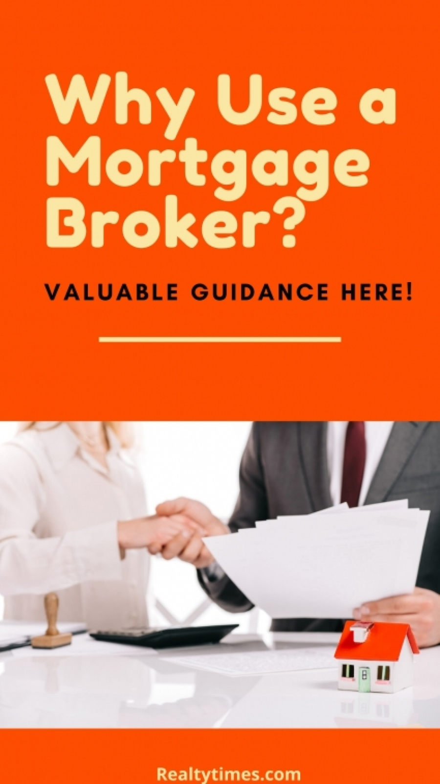 Why Should I Use a Mortgage Broker?