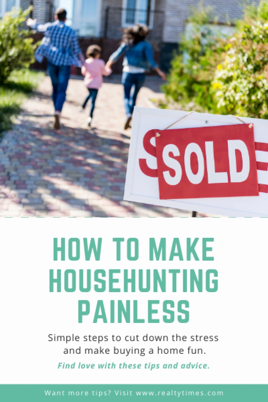 How to make house hunting painless