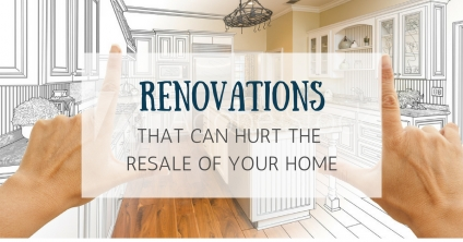 renovations that can hurt resale value