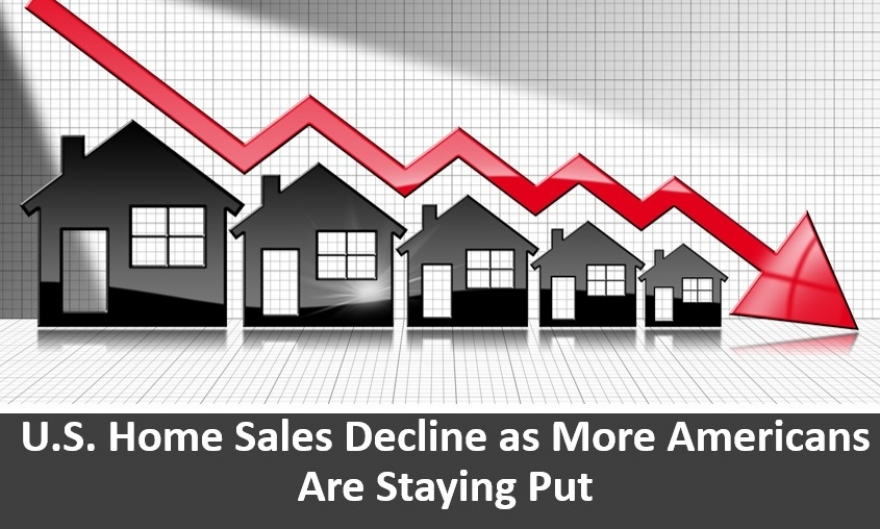U.S. Home Sales Decline as More Americans Are Staying Put