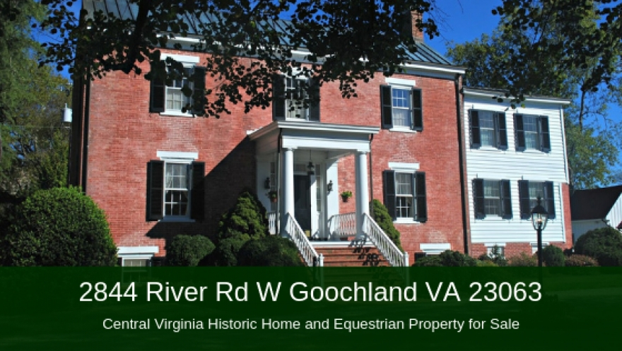 2844 River Rd W Goochland VA 23063 | Central Virginia Historic Home and Equestrian Property for Sale