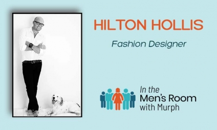 "Can You Blend a Fabric That Is as Comfortable as Lululemon, but Can Look Oh So Polished? Hilton Hollis, Fashion Designer, Shares How He Discovered His ""Miracle Stretch"" Fabric, and Combines Style, Comfort and Easy Care to Make You Look Remarkable!"