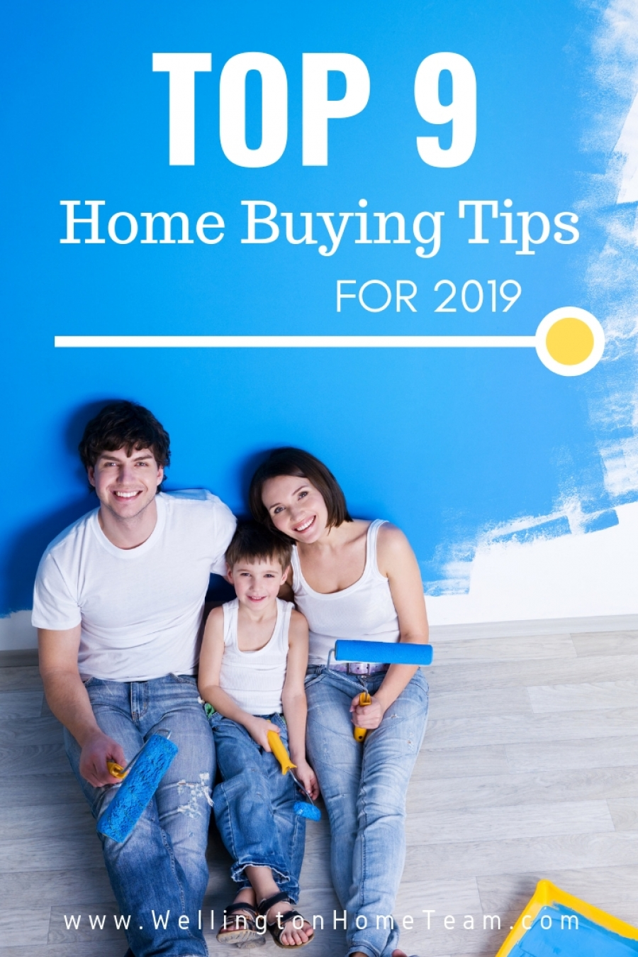 TOP 9 Home Buying Tips for 2019