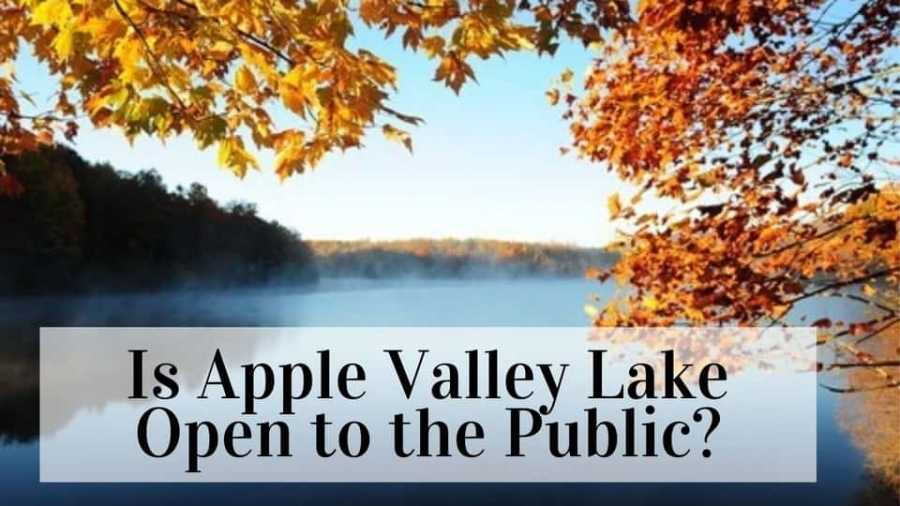 "Fall is a beautiful time for Apple Valley Lake but you might be wondering, ""Is Apple Valley Lake Open to the public?"""