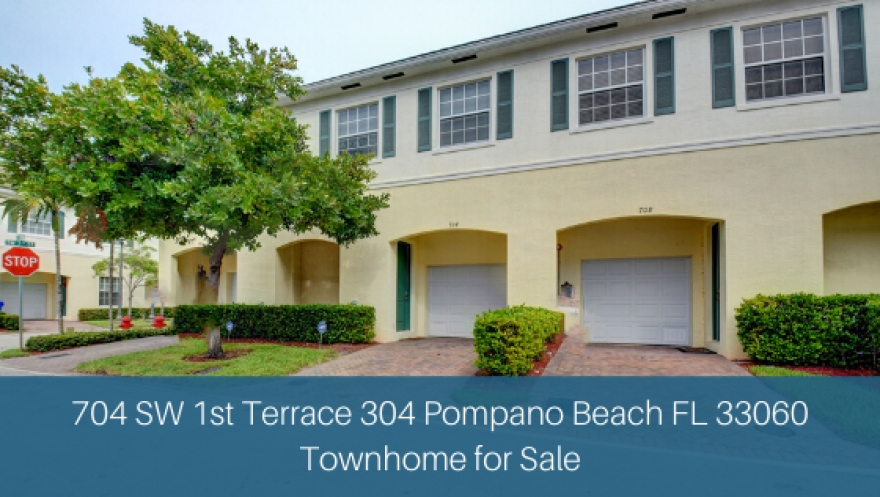 704 SW 1st Terrace 304 Pompano Beach FL 33060 | Townhome for Sale