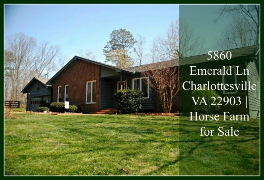 SOLD! 5860 Emerald Ln Charlottesville VA 22903 | Horse Farm for Sale