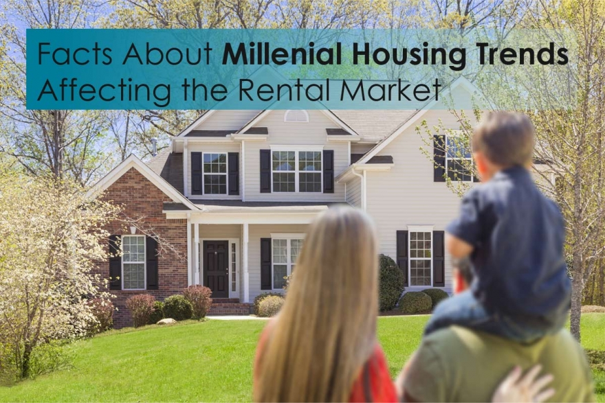 Facts about Millenial Housing Trends Affecting the Los Angeles Market