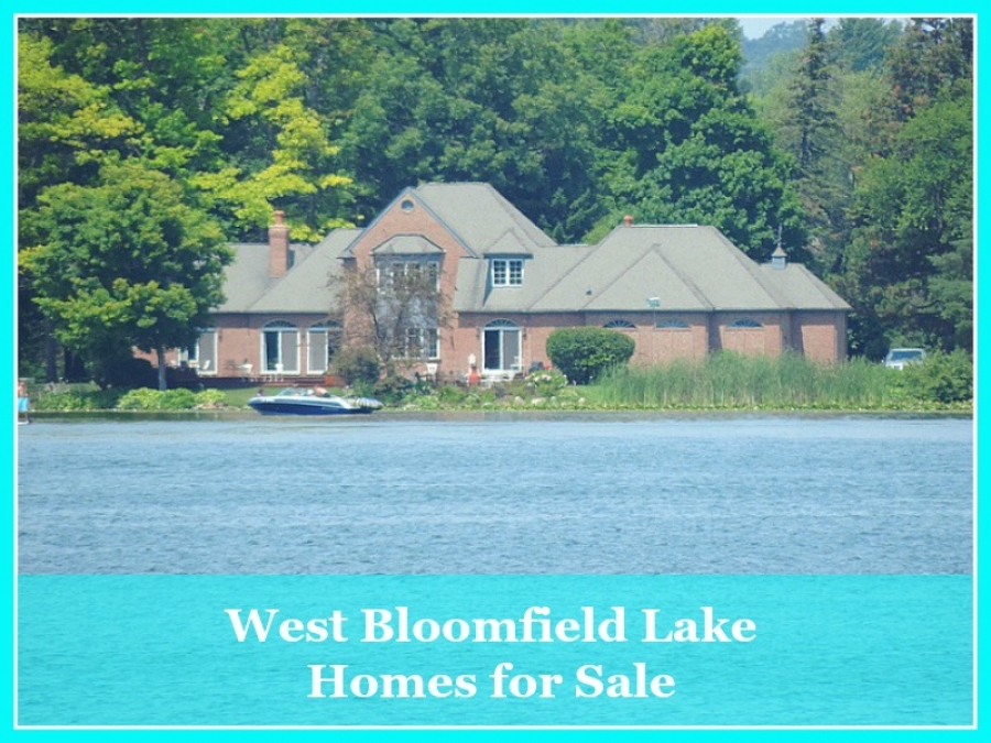 West Bloomfield Lake Homes for Sale