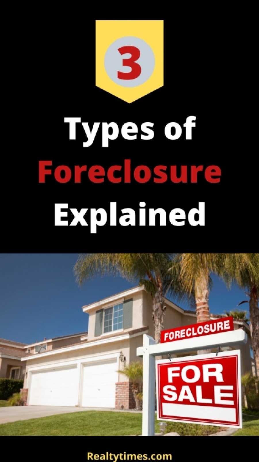 Knowing The Three Types of Foreclosures.